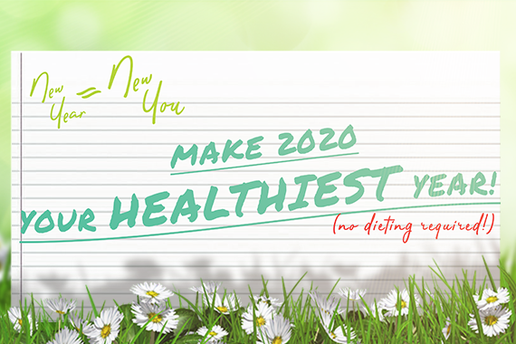 New Year, New You! Make 2020 Your Healthiest Year!